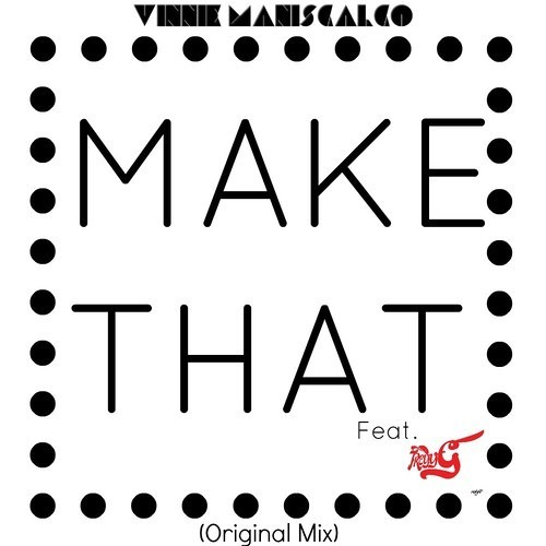 Make That By Vinnie Maniscalco & Treyy G Album Artwork