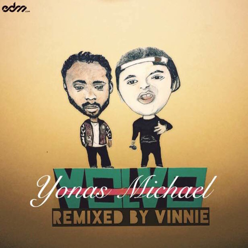 Volvo Remix By Vinnie Maniscalco & Yonas Michael